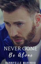 Never Gone Be Alone (Romance Gay) - (Mpreg) by RannyelleMarinho