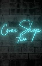 Cover Shop 2 by My_Night_Light