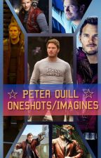 ☆ Peter Quill ☆  Oneshots/Imagines by Zionthewanderer111