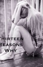 Thirteen reasons why by smilelikeandy_