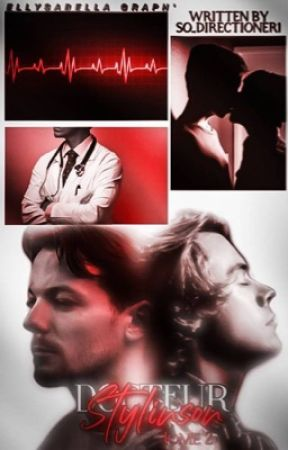 Docteurs Stylinson. Tome 2. by So_Directioner1