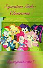 Equestria Girls: Chatroom by Jackierulez711