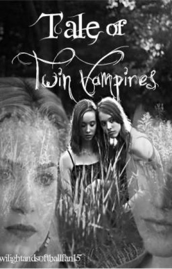 Tale of Twin Vampires