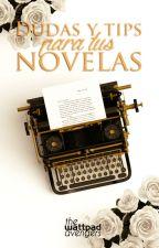 ¡Dudas y tips para tus novelas! by WattVengers