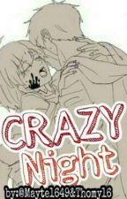 Crazy Night[ErrorInk] by mayte1649
