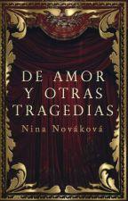 De amor y otras tragedias by novakovas