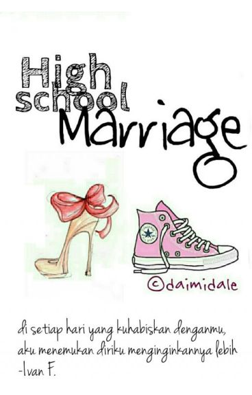 Highschool Marriage