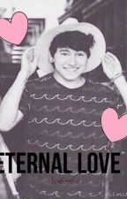 Eternal Love- A Jc Caylen Fanfiction by haroldswriter