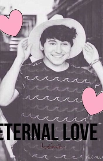 Eternal Love- A Jc Caylen Fanfiction