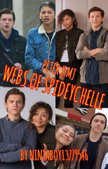 Webs Of SpideyChelle(SpideyChelle Oneshots)
