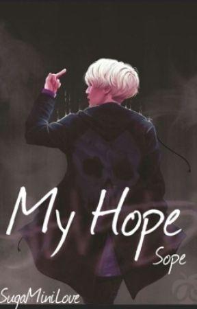 My Hope (Sope )  by SugaMiniLove