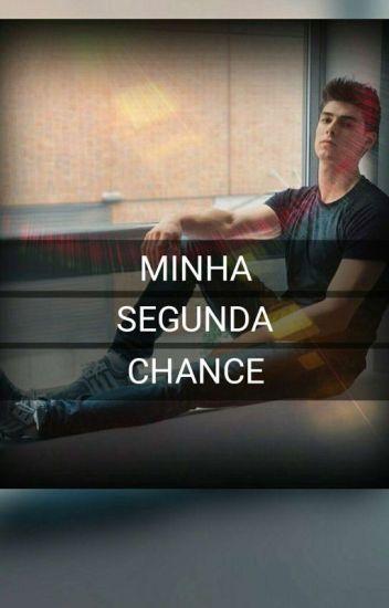 MINHA SEGUNDA CHANCE