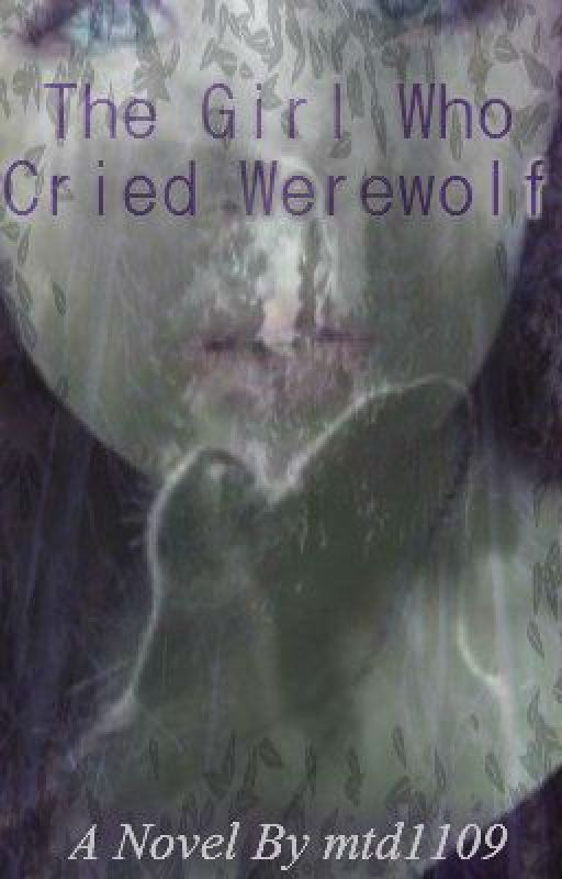 The Girl Who Cried Werewolf by mtd1109