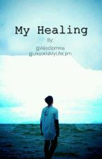 My Healing || [j.jk + p.jm] by JikookIsMyLifeLpm