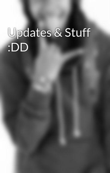 Updates & Stuff :DD by _ilovemb143