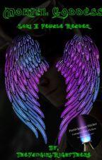 Mortal Goddess (Loki X FemaleReader) by TheFangirlRightThere