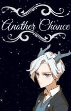 Another Chance (Refund High Fanfiction)  by JadynEve12