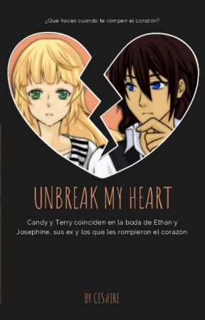 Unbreak My Heart by CeShIrE29