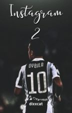 Instagram 2 | Dybala by dixxcat