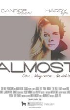 Almost | Harry Styles {Adaptada} by SoyKiamBrayne