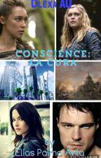 Conscience: La Cura (Clexa G!p) by Elio_kin