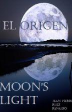MOON'S LIGHT: EL ORIGEN (edición película) by JeanPierreRuizRengif