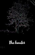 ''THE HUNTER'' by funny_queen