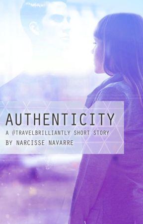 Authenticity (A #TravelBrilliantly Story) by inksorcery
