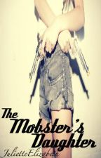 The Mobster's Daughter by elizabeththegecko
