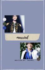 Married || p.jm, k.th by vmxnie
