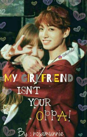 My Girlfriend Isn't Your Oppa! || BTS X BLACKPINK || IG || by nojamunnie