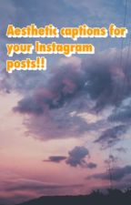 Aesthetic captions for your Instagram!  by val_0011