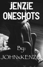 Jenzie Oneshots    Smut by johnxkenzie