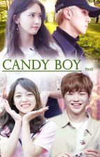 Candy Boy (Ongoing) by Hyull_Fanfiction