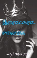 Undercover princess by Wifiwitch