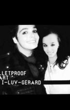 Bulletproof Heart (A Gerard Way fanfiction) by I-luv-Gerard