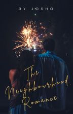 THE NEIGHBOURHOOD ROMANCE by JayeetaChatterjee