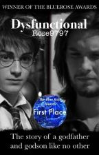 Dysfunctional: HP Fanfiction by afrose9797