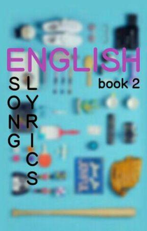 ENGLISH Song Lyrics BOOK 2 - 315 Lyrics - BAZZI - Wattpad