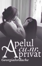 Apelul cu nr. privat  by GeorgiaIordache