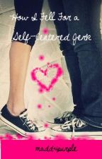 How I Fell For a Self-Centered Jerk [COMPLETED] by sellaturcica