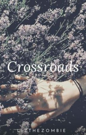 Crossroads by LiztheZombie