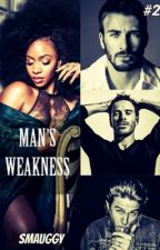Man's Weakness *Book 2* by Smauggy