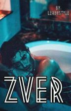 Zver||• by LeaxxStyle