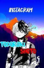 Shoto Todoroki Instagram  by -6ix9ine