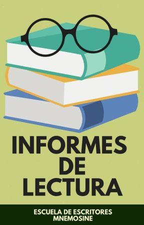 Informes de lectura [Cerrado] by EscritoresMnemosine