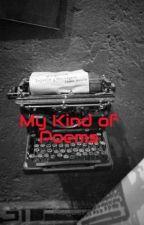 My Kind of Poems by Nagaera