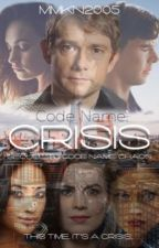 ON HOLD || Code Name : Crisis (A BBC Sherlock Fanfiction)  by thxnatos_