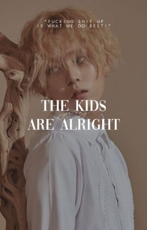 THE KIDS ARE ALRIGHT   PTG + CLC by lvehui