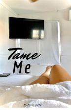 Tame Me (student/teacher) by StillLife27